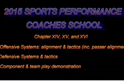 2015 Coaches School - Part 10 - Offensive Systems