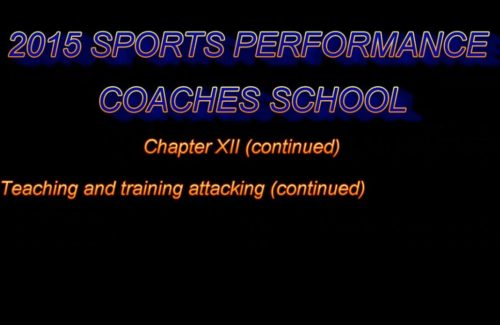 2015 Coaches School - Part 8 - Teaching & Training Attacking (Ctd.)