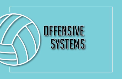 2019 Coaches School - XII. Offensive Systems: Alignment & Tactics