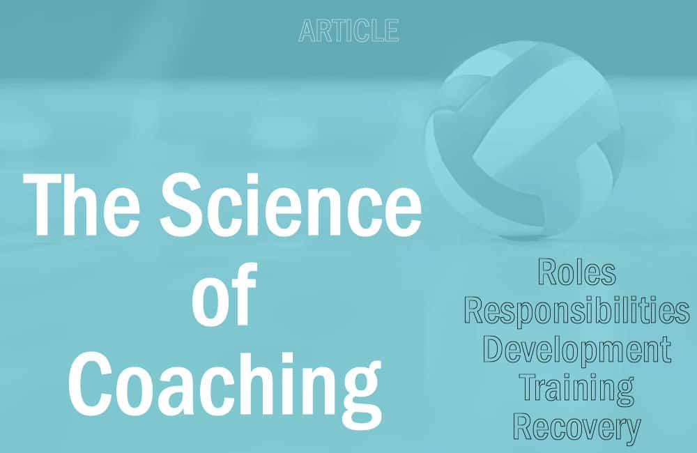 Best Volleyball Videos education resource: The Science of Coaching